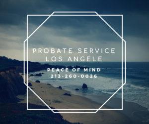 Probate Services Los Angeles